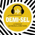 visuel de Demi-sel, le podcast de la Région Bretagne